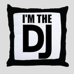 I'm the DJ Throw Pillow