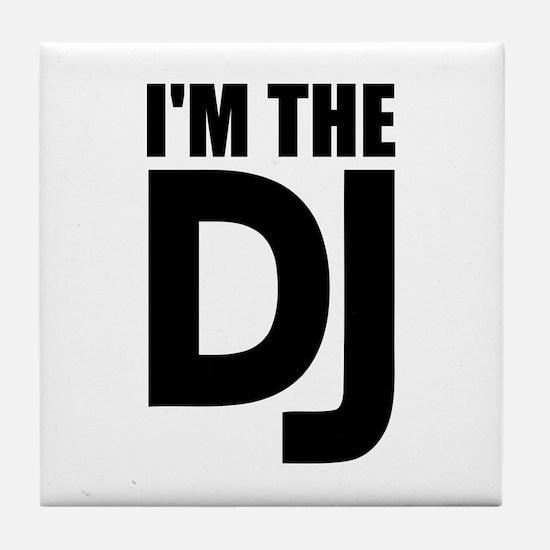 I'm the DJ Tile Coaster