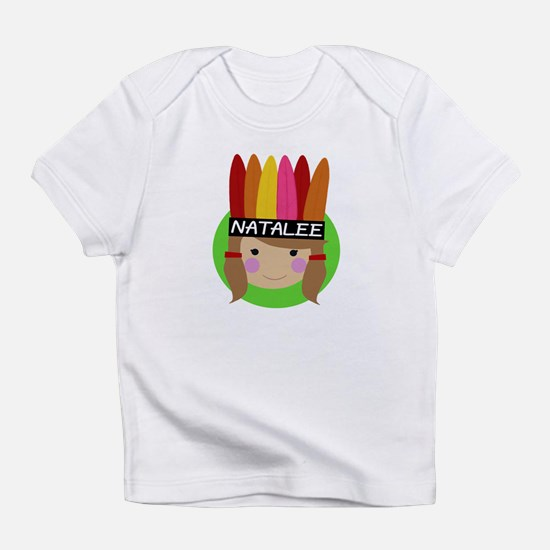 Cute Natalee Infant T-Shirt