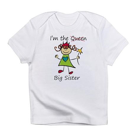 I'm the Queen..Big Sister Infant T-Shirt
