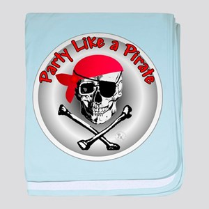 Party like a Pirate baby blanket