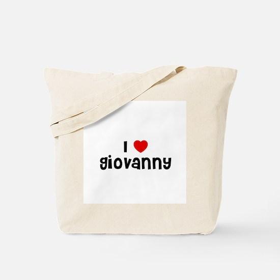 I * Giovanny Tote Bag