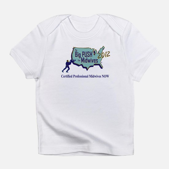 Big Push Infant T-Shirt