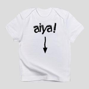aiya! Infant T-Shirt