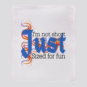 Sized for Fun Throw Blanket