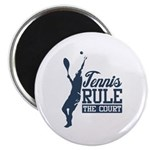 Tennis : Rule the Court Magnet