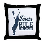 Tennis : Rule the Court Throw Pillow