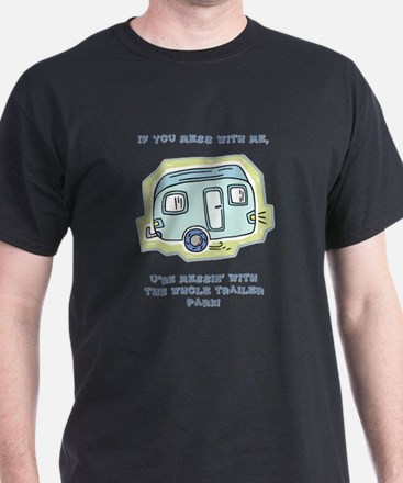Unique Trailer park T-Shirt
