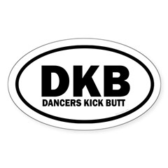 DKB Dancers Kick Butt Euro Sticker (Oval)