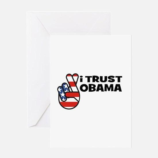 I Trust Obama Greeting Card