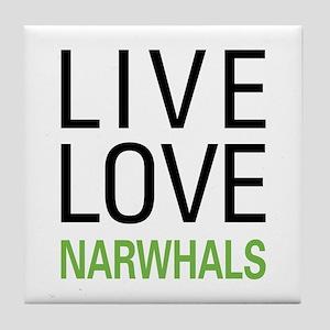 Live Love Narwhals Tile Coaster