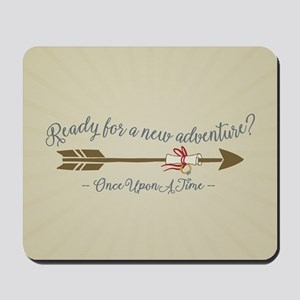 OUAT Ready For A New Adventure Mousepad