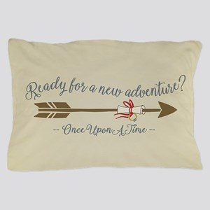 OUAT Ready For A New Adventure Pillow Case