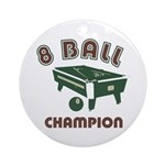 8 Ball Champion Ornament (Round)