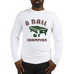 8 Ball Champion Long Sleeve T-Shirt