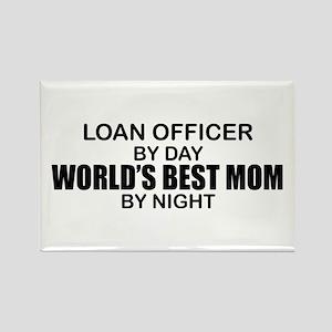 World's Best Mom - LOAN OFFICER Rectangle Magnet