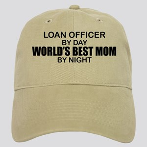 World's Best Mom - LOAN OFFICER Cap