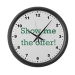 Show me the Offer! Large Wall Clock