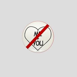 Anti Me and You Mini Button