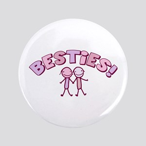"Besties 3.5"" Button"