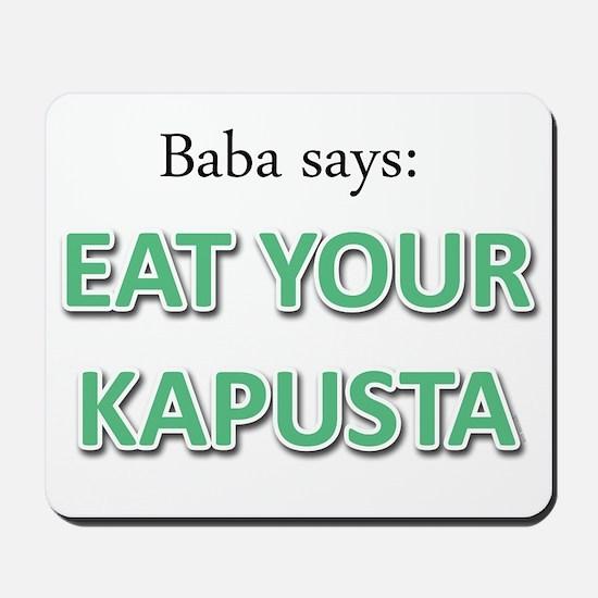 Eat Your Kapusta Mousepad
