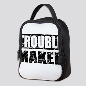 Trouble Maker Neoprene Lunch Bag