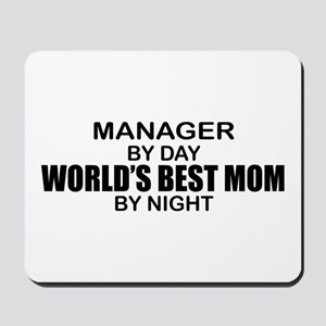 World's Best Mom - MANAGER Mousepad