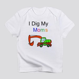 Dig my Lesbian Moms Infant T-Shirt
