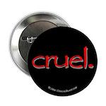 Cruel 2.25