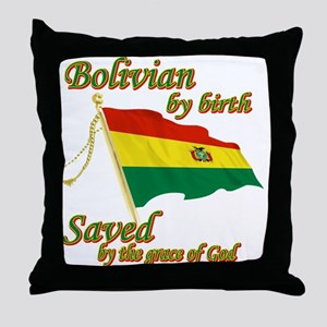 Bolivian by birth Throw Pillow