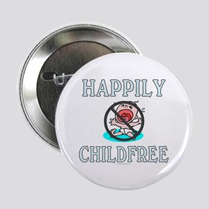 """Happily childfree (2.25"""" button)"""