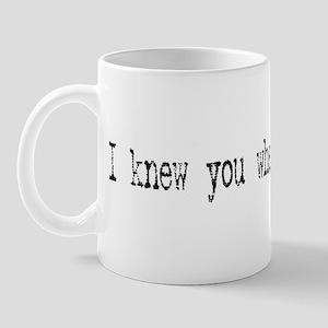 I knew you when Mug