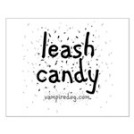 Leash Candy by Vampiredog.com Small Poster