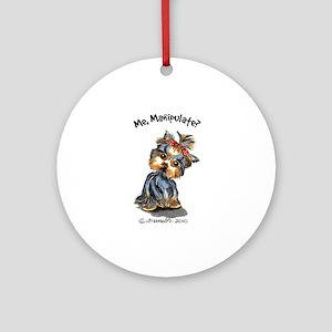 Yorkie Manipulate Ornament (Round)