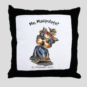 Yorkie Manipulate Throw Pillow