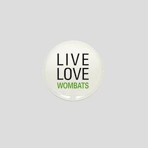 Live Love Wombats Mini Button