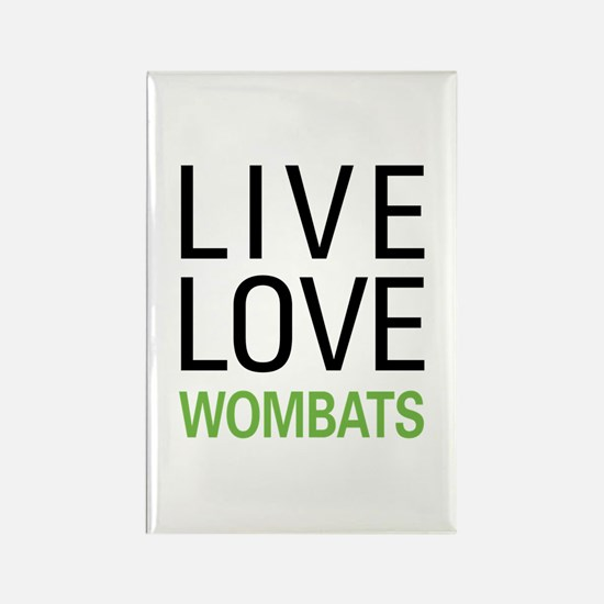 Live Love Wombats Rectangle Magnet