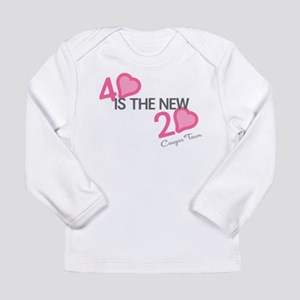 Heart 40 is the New 20 Long Sleeve Infant T-Shirt