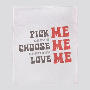 Pick Me Choose Me Love Me Throw Blanket