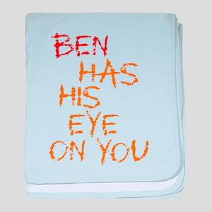 Ben Had His Eye on You baby blanket
