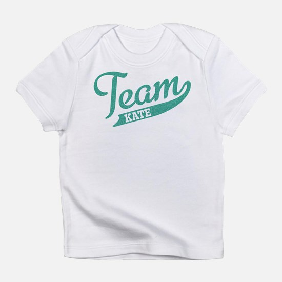 Team Kate Infant T-Shirt