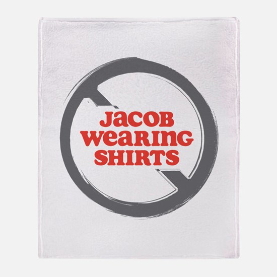 Against Jacob in Shirts Throw Blanket