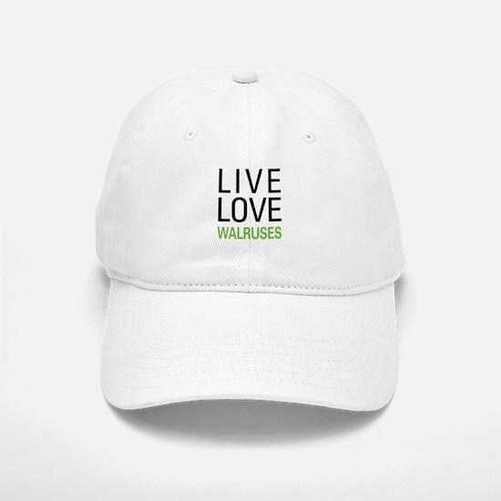 Live Love Walruses Baseball Baseball Cap