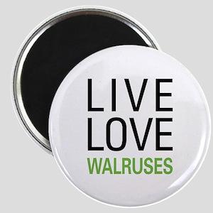 Live Love Walruses Magnet