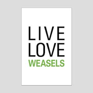Live Love Weasels Mini Poster Print