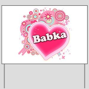 Babka Heart Art Yard Sign