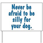 Be Silly JAMD Yard Sign