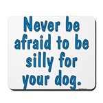 Be Silly JAMD Mousepad