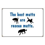 The Best Mutts Are Rescues Banner