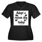 Adopt a Rescue Dog Today Women's Plus Size V-Neck